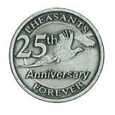 "1"" 25th Anniversary Pheasant Forever Lapel Pin"